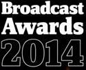 Broadcast Awards 2014